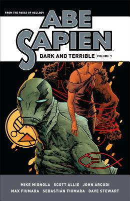 Abe Sapien: Dark and Terrible Volume 1 Cover Image