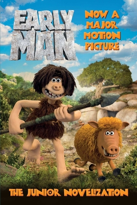 Early Man: The Junior Novelization Cover Image