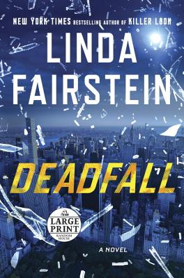 Deadfall (An Alexandra Cooper Novel #19) Cover Image