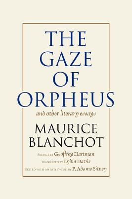 Gaze of Orpheus: and other literary essays Cover Image