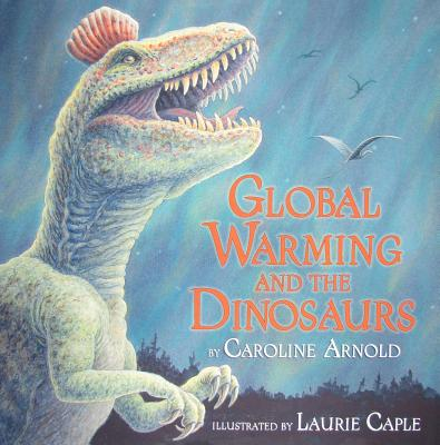 Global Warming and the Dinosaurs Cover