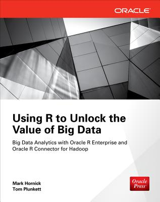 Using R to Unlock the Value of Big Data Cover