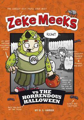 Zeke Meeks Vs the Horrendous Halloween Cover Image