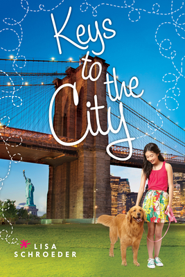 Keys to the City by Lisa Schroeder