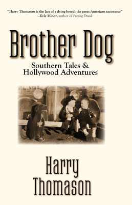 Brother Dog: Southern Tales and Hollywood Adventures Cover Image