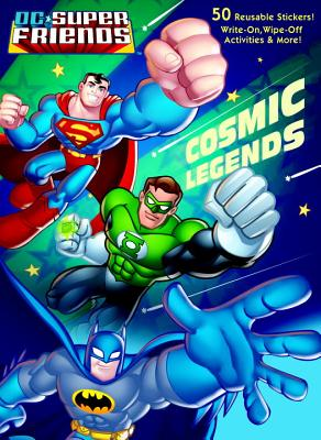Cosmic Legends (DC Super Friends) Cover
