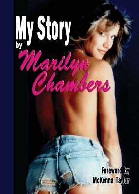 My Story by Marilyn Chambers Cover Image