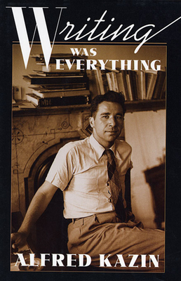 Cover for Writing Was Everything (William E. Massey Sr. Lectures in American Studies #8)