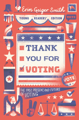 Thank You for Voting Young Readers' Edition: The Past, Present, and Future of Voting Cover Image