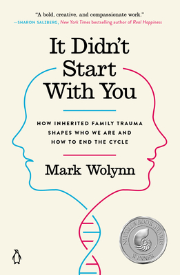 It Didn't Start with You: How Inherited Family Trauma Shapes Who We Are and How to End the Cycle Cover Image