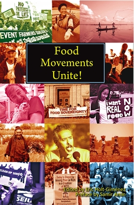 Food Movements Unite!: Strategies to Transform Our Food System Cover Image