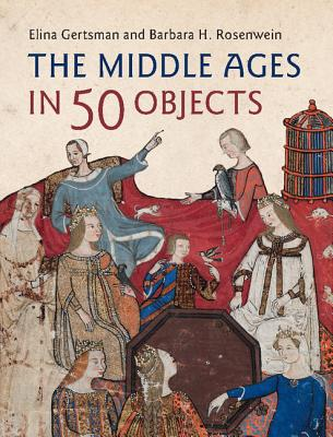 The Middle Ages in 50 Objects Cover Image