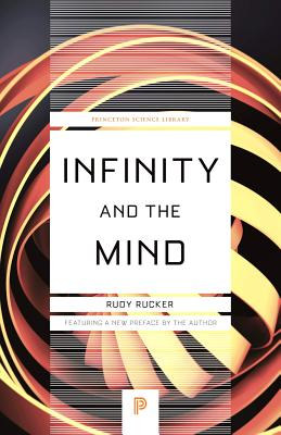 Infinity and the Mind: The Science and Philosophy of the Infinite (Princeton Science Library #86) Cover Image