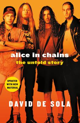Alice in Chains: The Untold Story Cover Image