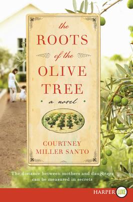 The Roots of the Olive Tree: A Novel Cover Image