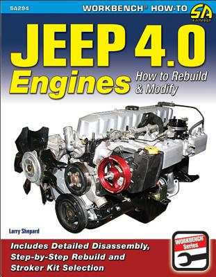 Jeep 4.0 Engines: How to Rebuild and Modify (Sa Design) Cover Image