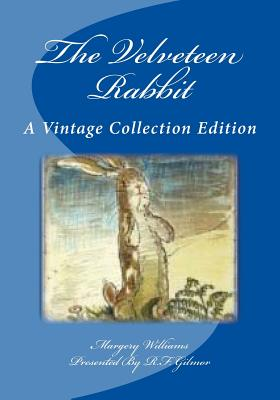The Velveteen Rabbit: A Vintage Collection Edition Cover Image