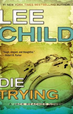 Die Trying (Jack Reacher #2) Cover Image