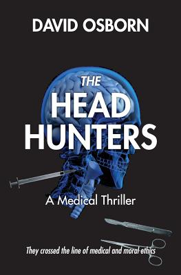 The Head Hunters: A Medical Thriller Cover Image