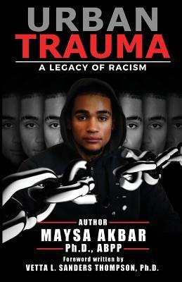 Urban Trauma: A Legacy of Racism Cover Image