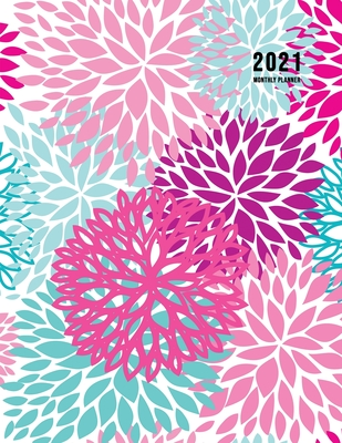 2021 Monthly Planner: 2021 Planner Monthly 8.5 x 11 with Beautiful Coloring Pages (Volume 3) Cover Image
