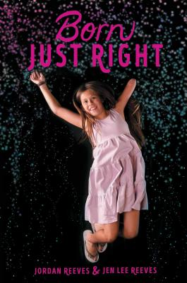 Born Just Right (Jeter Publishing) Cover Image