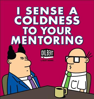 I Sense a Coldness to Your Mentoring Cover