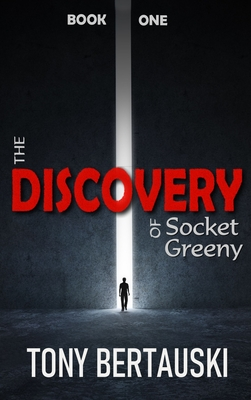 The Discovery of Socket Greeny: A Science Fiction Saga Cover Image