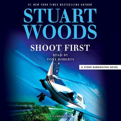 Shoot First (A Stone Barrington Novel #45) Cover Image