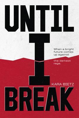 Cover for Until I Break