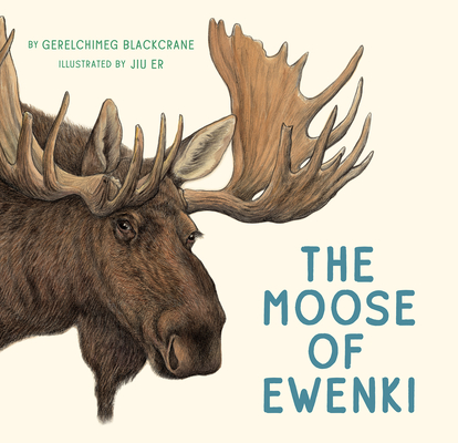 The Moose of Ewenki Cover Image