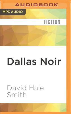 Dallas Noir (Akashic Noir) Cover Image