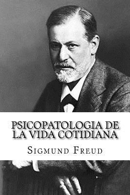 Psicopatologia de la Vida Cotidiana (Spanish Edition) Cover Image