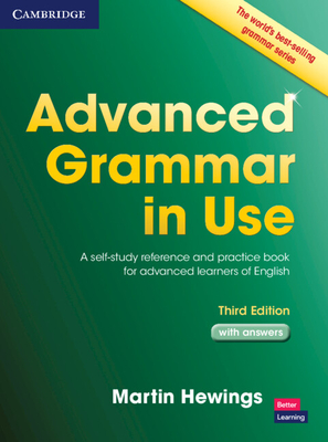 Advanced Grammar in Use with Answers: A Self-Study Reference and Practice Book for Advanced Learners of English Cover Image