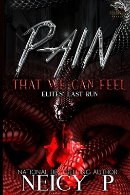 Pain That We Can Feel: The Elites Last Run Cover Image