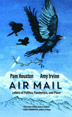 Air Mail: Letters of Politics, Pandemics, and Place Cover Image