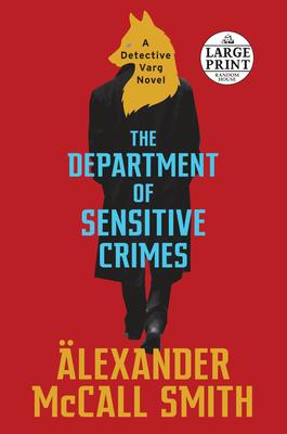 The Department of Sensitive Crimes: A Detective Varg Novel (1) (Detective Varg Series) Cover Image