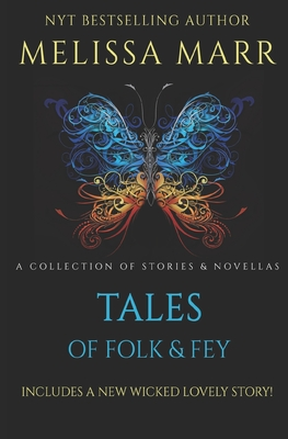 Tales of Folk & Fey: A Wicked Lovely Collection Cover Image