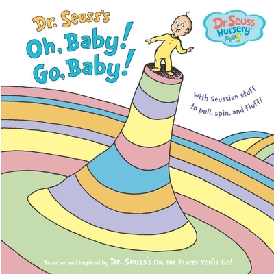 Dr. Seuss's Oh, Baby! Go, Baby! Cover