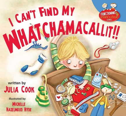 I Can't Find My Whatchamacallit Cover Image