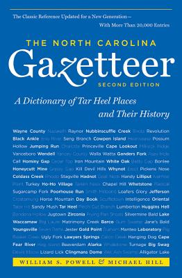 The North Carolina Gazetteer, 2nd Ed: A Dictionary of Tar Heel Places and Their History Cover Image