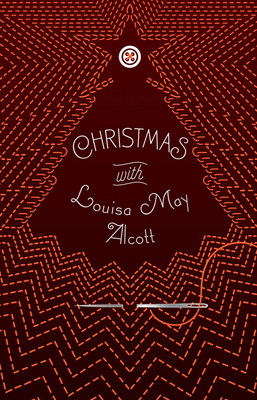 Christmas with Louisa May Alcott Cover Image