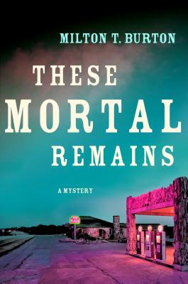 These Mortal Remains Cover Image