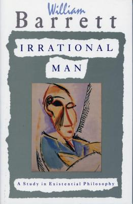 Irrational Man: A Study in Existential Philosophy Cover Image