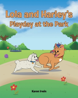 Lola and Harley's Playday at the Park Cover Image