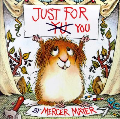 Just for You (Little Critter) Cover Image