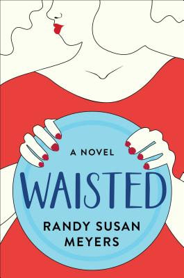 Waisted: A Novel cover