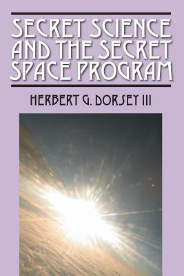 Secret Science and the Secret Space Program Cover Image