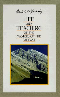 Life and Teachings of the Masters of the Far East Cover Image