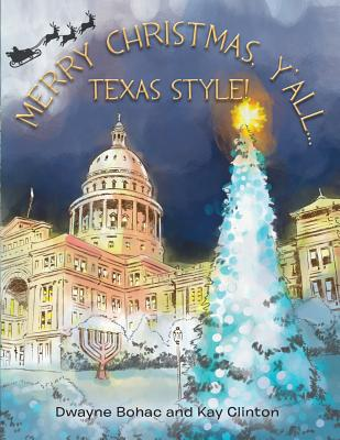 Merry Christmas, Y'All...Texas Style! Cover Image